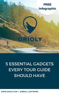 tour guide, essential gadgets for tour guides, must have travel gadgets for tour guides, booking software, orioly